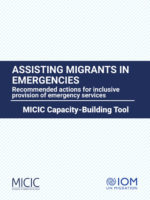 Assisting Migrants in Emergencies. Recommended actions for inclusive provision of emergency services.
