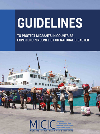 Guidelines to protect migrants in countries experiencing conflict or natural disaster