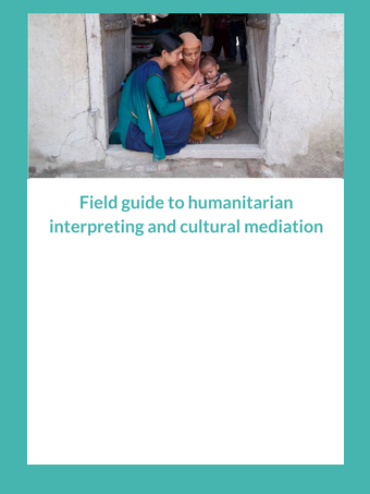 Field Guide to Humanitarian Interpreting and Cultural Mediation