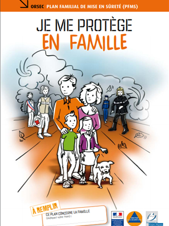 Plan Familial de Mise en Sûreté (PFMS) / Safe keeping family plan